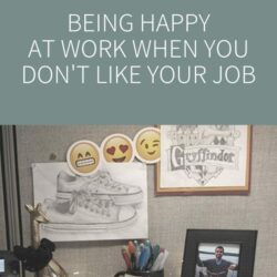 5 Tips to Feel Happier in a Job You Don't Love