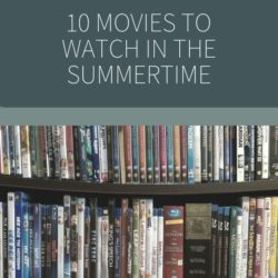Cozy Movies to Watch in the Summertime