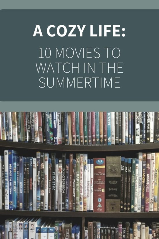 10 Movies to Rewatch this Summer