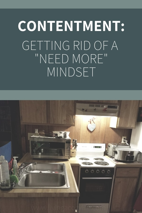 Intentional Contentment and Getting Rid of a Need More Mindset