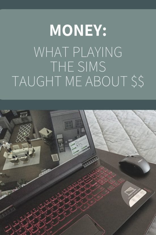 Money Lessons I Learned From Playing the Sims
