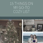 15 Things that Never Fail to Make Me Feel Cozy