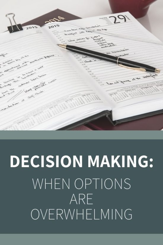 Making the right decisions when there are too many options