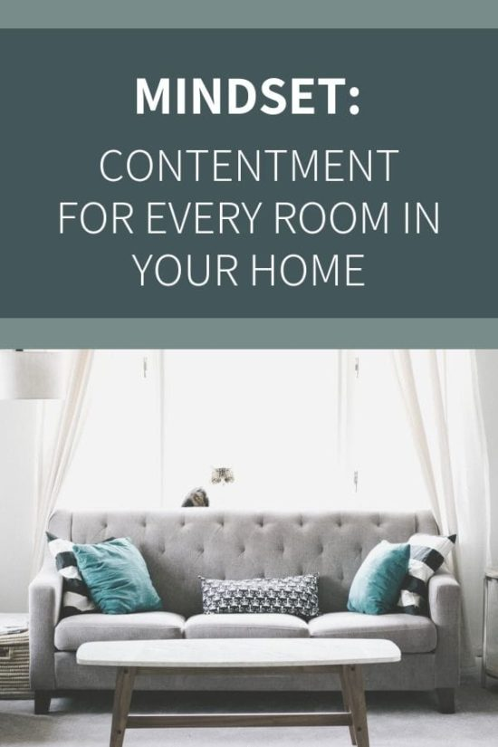 Intentional Contentment Statements for Your Home